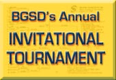 BGSD Annual Invitational Tournament